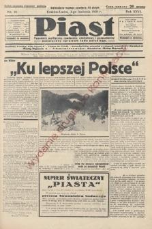 Piast : tygodnik polityczny, społeczny, oświatowyi gospodarczy, poświęcony sprawom ludu polskiego. 1938, nr14