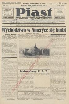 Piast : tygodnik polityczny, społeczny, oświatowyi gospodarczy, poświęcony sprawom ludu polskiego. 1938, nr17