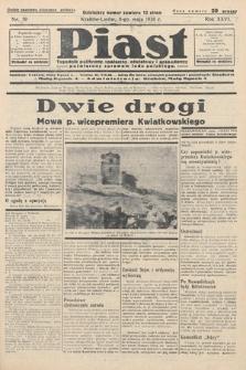 Piast : tygodnik polityczny, społeczny, oświatowyi gospodarczy, poświęcony sprawom ludu polskiego. 1938, nr19