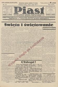 Piast : tygodnik polityczny, społeczny, oświatowyi gospodarczy, poświęcony sprawom ludu polskiego. 1938, nr22
