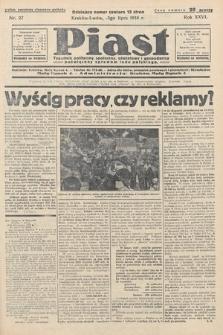 Piast : tygodnik polityczny, społeczny, oświatowyi gospodarczy, poświęcony sprawom ludu polskiego. 1938, nr27