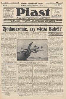 Piast : tygodnik polityczny, społeczny, oświatowyi gospodarczy, poświęcony sprawom ludu polskiego. 1938, nr29