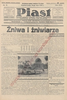 Piast : tygodnik polityczny, społeczny, oświatowyi gospodarczy, poświęcony sprawom ludu polskiego. 1938, nr30