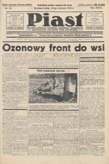 Piast : tygodnik polityczny, społeczny, oświatowyi gospodarczy, poświęcony sprawom ludu polskiego. 1938, nr35