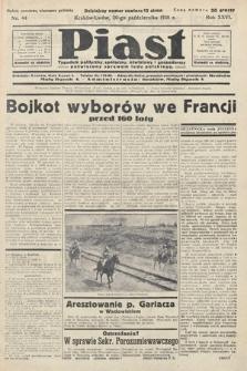 Piast : tygodnik polityczny, społeczny, oświatowyi gospodarczy, poświęcony sprawom ludu polskiego. 1938, nr44