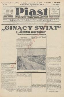 Piast : tygodnik polityczny, społeczny, oświatowyi gospodarczy, poświęcony sprawom ludu polskiego. 1938, nr45