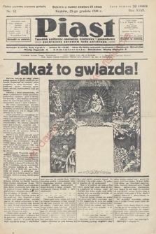 Piast : tygodnik polityczny, społeczny, oświatowyi gospodarczy, poświęcony sprawom ludu polskiego. 1938, nr52