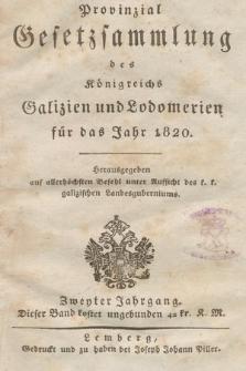 Provinzial-Gesetzsammlung des Königreichs Galizien und Lodomerien. 1820