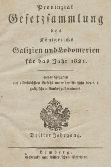 Provinzial-Gesetzsammlung des Königreichs Galizien und Lodomerien. 1821