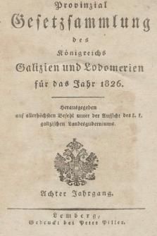Provinzial-Gesetzsammlung des Königreichs Galizien und Lodomerien. 1826