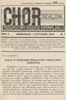 Chór : miesięcznik poświęcony muzyce chóralnej. 1935, nr1