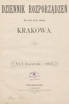 Dziennik Rozporządzeń dla Stoł. Król. Miasta Krakowa. 1895 [całość]