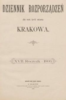 Dziennik Rozporządzeń dla Stoł. Król. Miasta Krakowa. 1896 [całość]