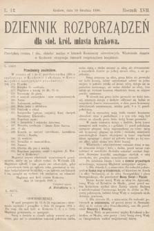 Dziennik Rozporządzeń dla Stoł. Król. Miasta Krakowa. 1896, L.12