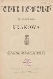 Dziennik Rozporządzeń dla Stoł. Król. Miasta Krakowa. 1910 [całość]