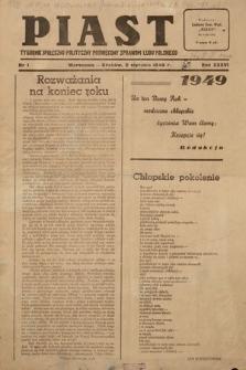 Piast : tygodnik społeczno-polityczny poświęcony sprawom ludu polskiego. 1949, nr1