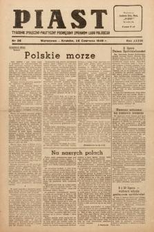 Piast : tygodnik społeczno-polityczny poświęcony sprawom ludu polskiego. 1949, nr26