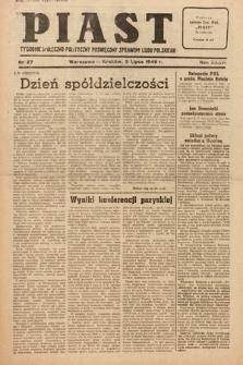 Piast : tygodnik społeczno-polityczny poświęcony sprawom ludu polskiego. 1949, nr27