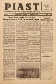 Piast : tygodnik społeczno-polityczny poświęcony sprawom ludu polskiego. 1949, nr47