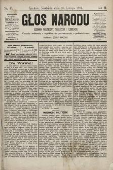 Głos Narodu : dziennik polityczny, społeczny i literacki. 1894, nr45