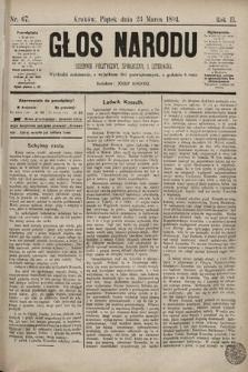 Głos Narodu : dziennik polityczny, społeczny i literacki. 1894, nr67