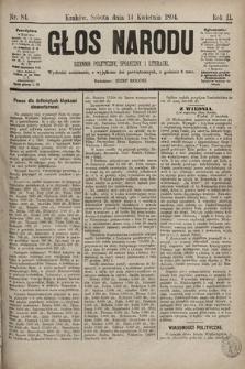 Głos Narodu : dziennik polityczny, społeczny i literacki. 1894, nr84