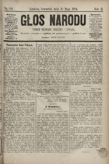 Głos Narodu : dziennik polityczny, społeczny i literacki. 1894, nr104