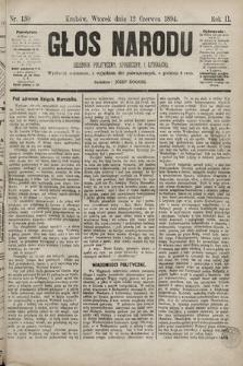 Głos Narodu : dziennik polityczny, społeczny i literacki. 1894, nr130
