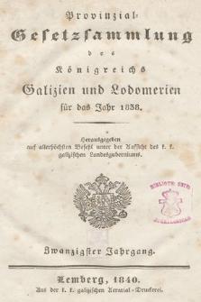 Provinzial-Gesetzsammlung des Königreichs Galizien und Lodomerien. 1838