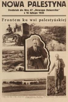 """Nowa Palestyna : dodatek do """"Nowego Dziennika"""". 1935, nr 47"""