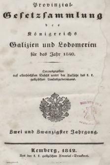 Provinzial-Gesetzsammlung des Königreichs Galizien und Lodomerien. 1840