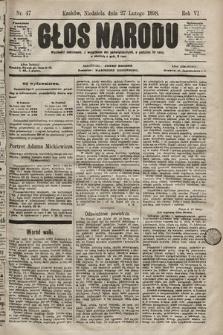 Głos Narodu. 1898, nr47