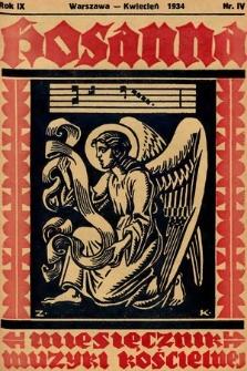 Hosanna : miesięcznik muzyki kościelnej : organ Tow. Muzyki Liturgicznej. 1934, nr4