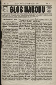 Głos Narodu. 1898, nr145