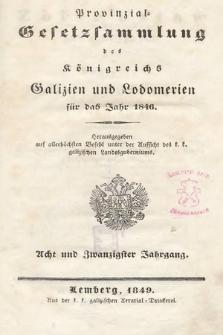 Provinzial-Gesetzsammlung des Königreichs Galizien und Lodomerien. 1846