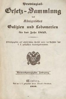 Provinzial-Gesetz-Sammlung des Königreiches Galizien und Lodomerien. 1847