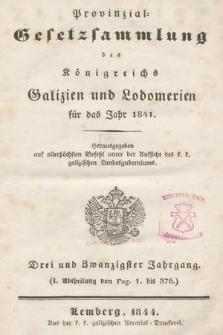 Provinzial-Gesetzsammlung des Königreichs Galizien und Lodomerien. 1841