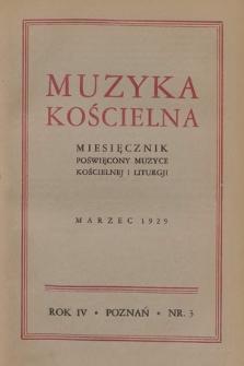 Muzyka Kościelna : miesięcznik poświęcony muzyce kościelnej i liturgji. 1929, nr3