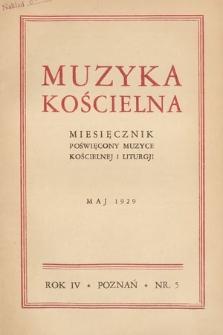 Muzyka Kościelna : miesięcznik poświęcony muzyce kościelnej i liturgji. 1929, nr5