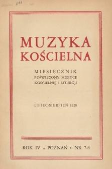 Muzyka Kościelna : miesięcznik poświęcony muzyce kościelnej i liturgji. 1929, nr7-8