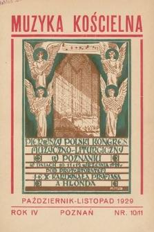 Muzyka Kościelna : miesięcznik poświęcony muzyce kościelnej i liturgji. 1929, nr10-11