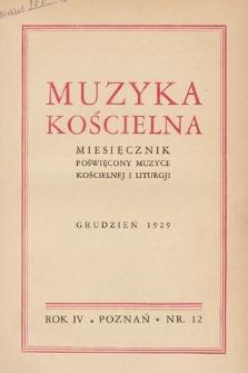 Muzyka Kościelna : miesięcznik poświęcony muzyce kościelnej i liturgji. 1929, nr12