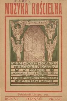 Muzyka Kościelna : miesięcznik poświęcony muzyce kościelnej i liturgji. 1931, nr 10-11