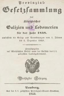 Provinzial-Gesetzsammlung des Königreichs Galizien und Lodomerien. 1848