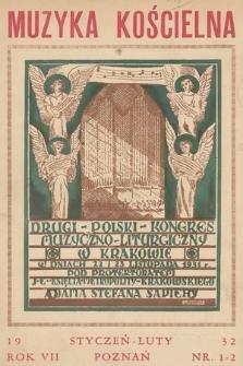 Muzyka Kościelna : miesięcznik poświęcony muzyce kościelnej i liturgji. 1932, nr1-2