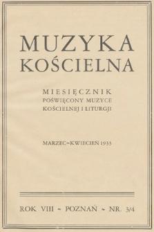 Muzyka Kościelna : miesięcznik poświęcony muzyce kościelnej i liturgji. 1933, nr3-4