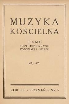 Muzyka Kościelna : pismo poświęcone muzyce kościelnej i liturgji. 1937, nr5