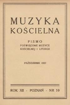 Muzyka Kościelna : pismo poświęcone muzyce kościelnej i liturgji. 1937, nr10