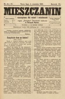 Mieszczanin : czasopismo dla miast i miasteczek : organ Związku właścicieli realności w Nowym Sączu. 1908, nr16-17