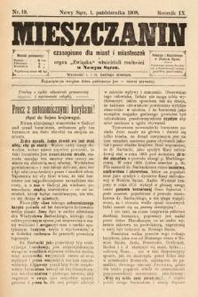 Mieszczanin : czasopismo dla miast i miasteczek : organ Związku właścicieli realności w Nowym Sączu. 1908, nr19